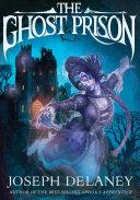 The Ghost Prison Pdf/ePub eBook