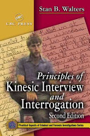 Principles of Kinesic Interview and Interrogation  Second Edition