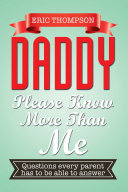 DADDY PLEASE KNOW MORE THAN ME