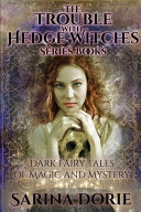 The Trouble With Hedge Witches Series Books