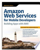 Amazon Web Services for Mobile Developers