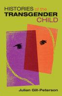 Histories of the Transgender Child Pdf/ePub eBook