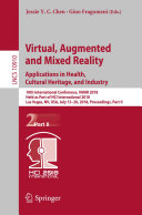Virtual  Augmented and Mixed Reality  Applications in Health  Cultural Heritage  and Industry