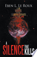 A Silence That Kills