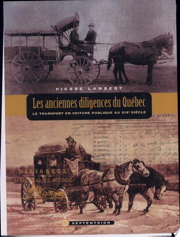 Les anciennes diligences du Québec