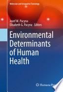 Environmental Determinants of Human Health