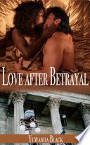 Love after Betrayal  An Interracial  Billionaire Romance
