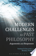 Modern Challenges to Past Philosophy  : Arguments and Responses