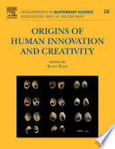 Origins Of Human Innovation And Creativity Book PDF