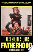 7 best short stories - Fatherhood