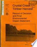 Tongass National Forest  N F    Crystal Creek Timber Harvest