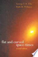 Flat and Curved Space times Book