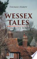 WESSEX TALES - Complete Series (Illustrated) Pdf/ePub eBook