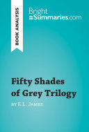Fifty Shades Trilogy by E.L. James (Book Analysis)