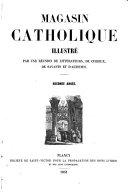 Le Foyer des familles. Magasin catholique illustré