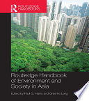 Routledge Handbook of Environment and Society in Asia Book