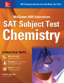Mcgraw Hill Education Sat Subject Test Chemistry 4th Ed  Book PDF