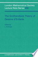 The Grothendieck Theory Of Dessins D Enfants