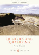 Quarries and Quarrying