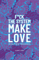 F Ck the System  Make Love