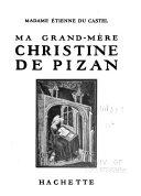 Ma grand-mère, Christine de Pizan