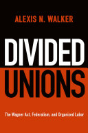 Divided Unions