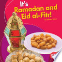 It's Ramadan and Eid Al-Fitr!