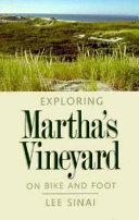 Exploring Martha's Vineyard on Bike and Foot