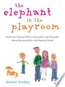 The Elephant In The Playroom