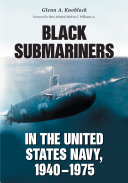 Black Submariners in the United States Navy, 1940–1975
