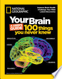 Your Brain  A User s Guide Book