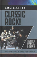 link to Listen to classic rock! : exploring a musical genre in the TCC library catalog