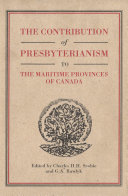 Contribution of Presbyterianism to the Maritime Provinces of Canada
