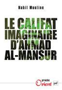Pdf Le califat imaginaire d'Ahmad al-Mansûr Telecharger