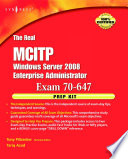 The Real MCTS MCITP Exam 70 647 Prep Kit