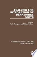 Analysis and Integration of Behavioral Units