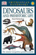Dinosaurs and Prehistoric Life Book