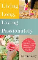 Living Long, Living Passionately Pdf/ePub eBook