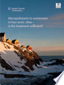 Micropollutants In Wastewater In Four Arctic Cities Book PDF