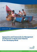 Approaches and frameworks for management and research in small-scale fisheries in the developing world