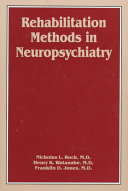 Rehabilitation Methods in Neuropsychiatry