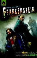 Mary Shelley s Frankenstein