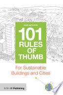 101 Rules of Thumb for Sustainable Buildings and Cities Book