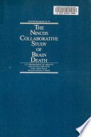 The NINCDS Collaborative Study of Brain Death Book