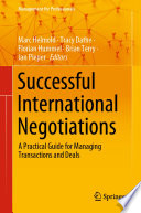 """Successful International Negotiations: A Practical Guide for Managing Transactions and Deals"" by Marc Helmold, Tracy Dathe, Florian Hummel, Brian Terry, Jan Pieper"