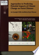 Approaches to Predicting Potential Impacts of Climate Change on Forest Disease Book