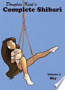Complete Shibari, Volume 2: Sky