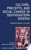 Culture Precepts And Social Change In Southeastern Nigeria