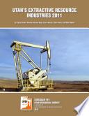 Utah s Extractive Resource Industries  2011