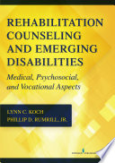Rehabilitation Counseling and Emerging Disabilities Book